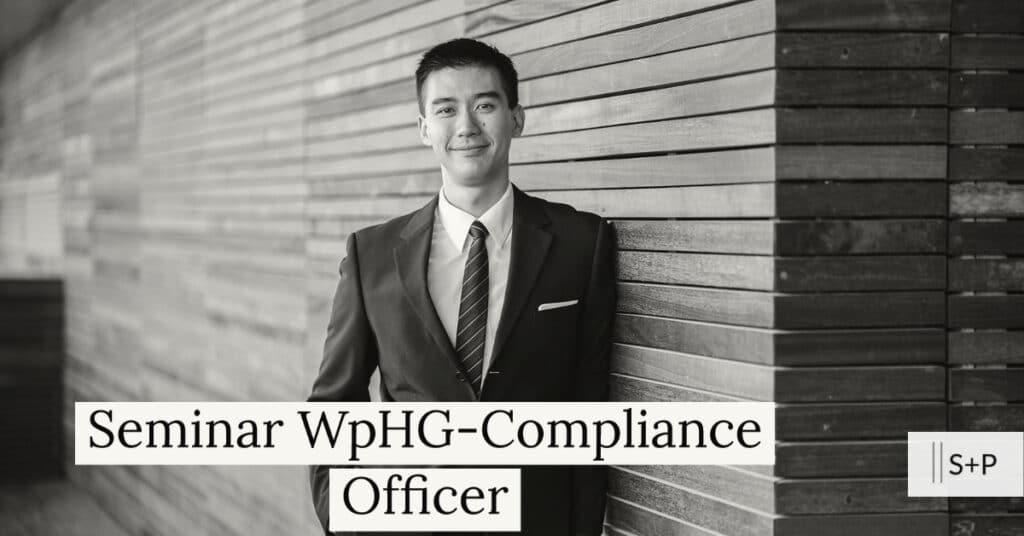 Welche Pflichten hat der WpHG-Compliance Officer? S+P Online Training